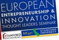 European Innovation & Entrepreurship @Stanford