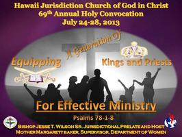 Holy Convocation 2013, Hawaii Jurisdiction, COGIC