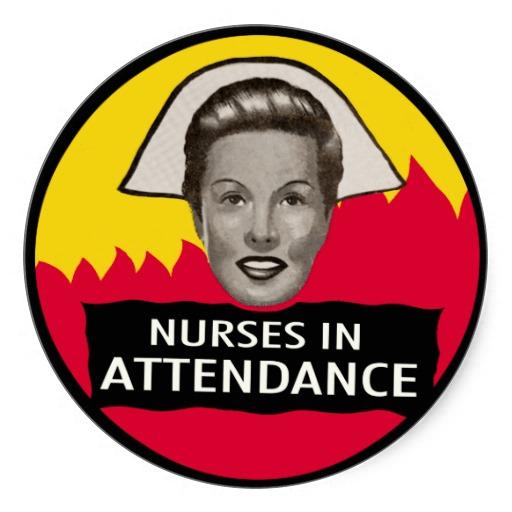 Nurses in Attendance for the weak of heart.