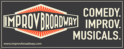 ImprovBroadway - Improv. Comedy. Musicals.