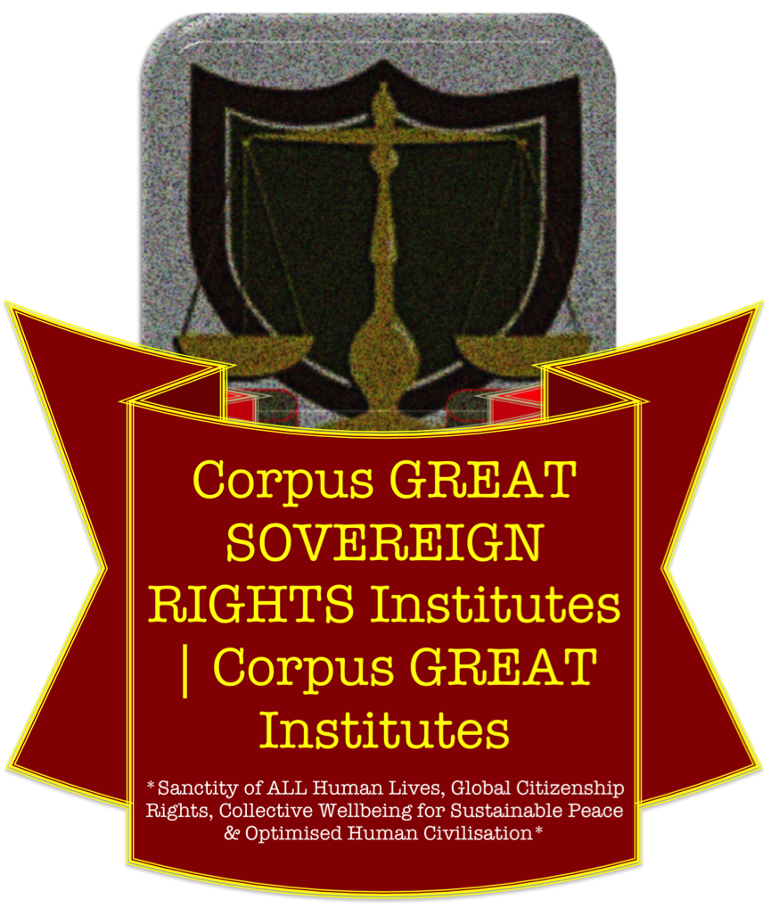 Corpus GREAT Sovereign Rights Institutes