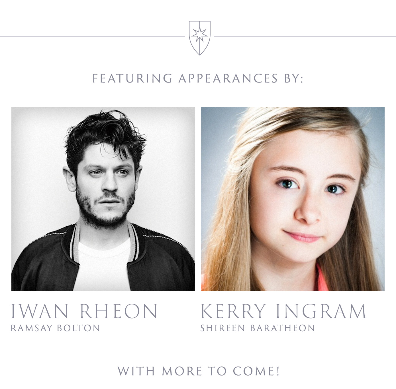 Featuring appearances by special guests from the world of Game of Thrones
