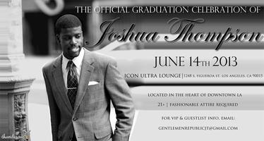 The Official Graduation Celebration of Joshua Thompson