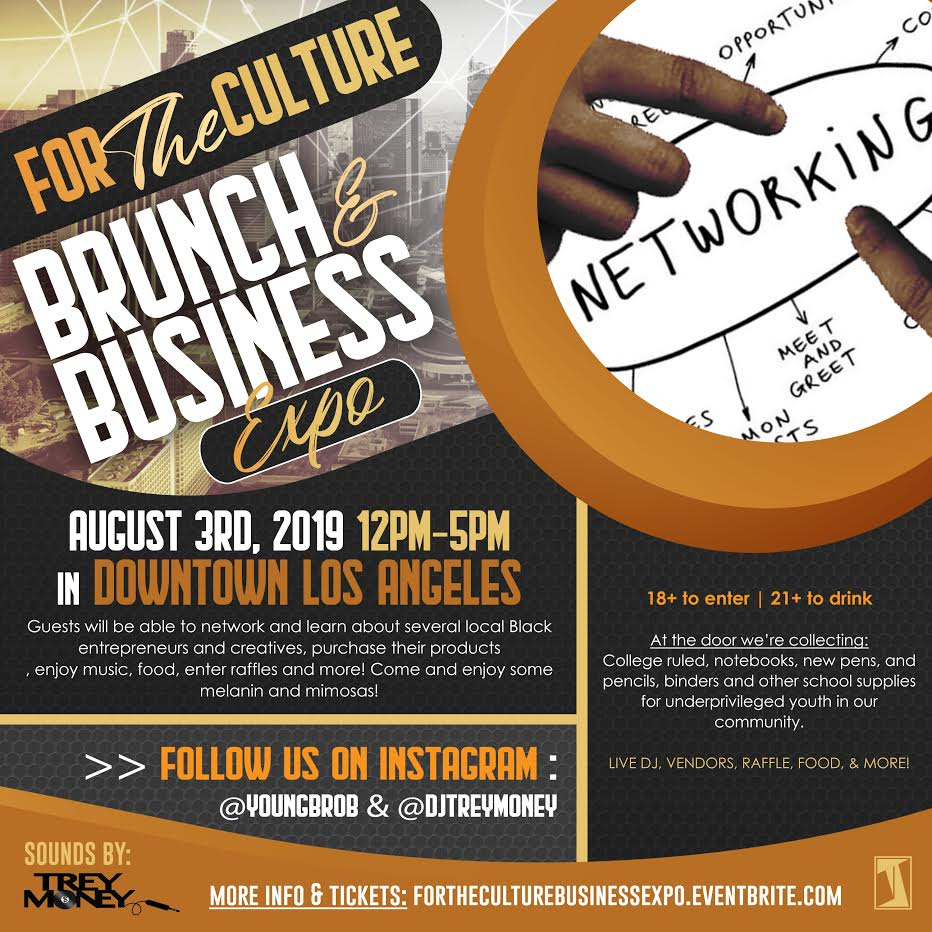 For The Culture: Brunch and Business Expo - 3 AUG 2019