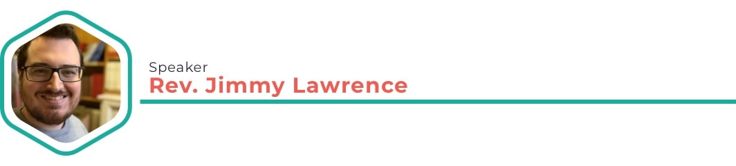 Speaker: Jimmy Lawrence
