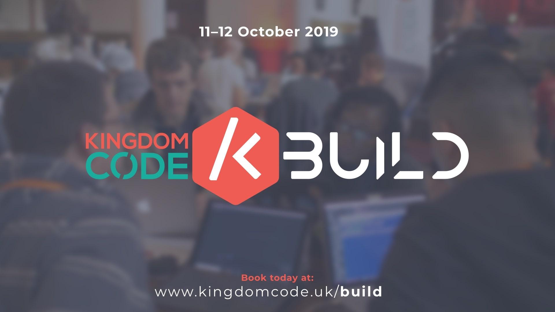 Kingdom Code Build 2019