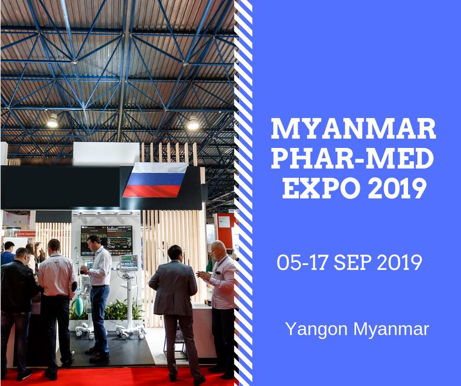 Myanmar Pharmed Expo 2019   Medical & Pharmaceutical Exhibition