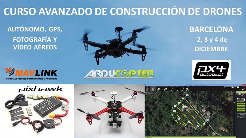 CURSO SEMI PROFESIONAL CONSTRUCCIÓN DE DRONES AUTÓNOMOS