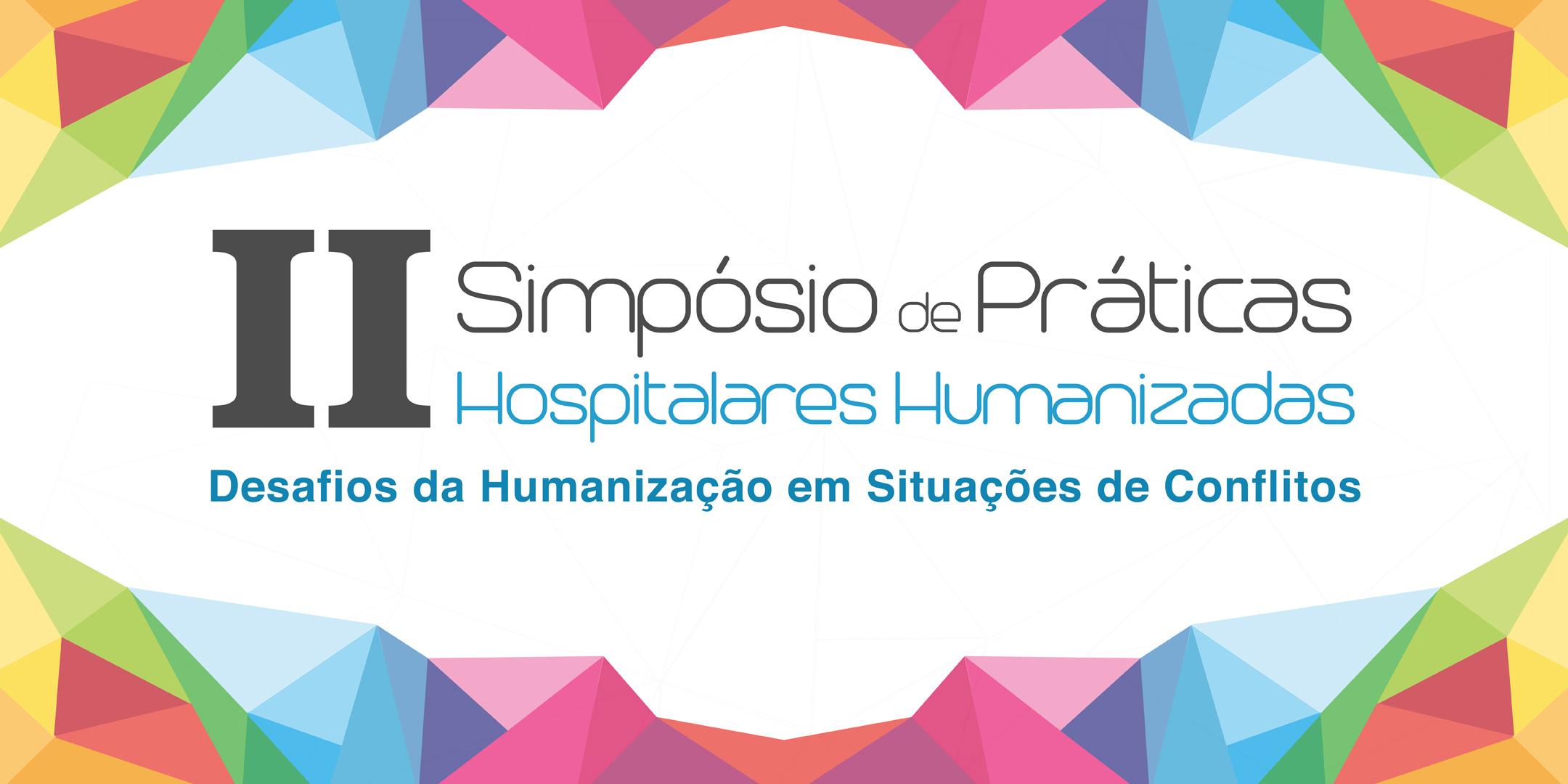 II Simpósio de Práticas Hospitalares Humanizadas do Icesp