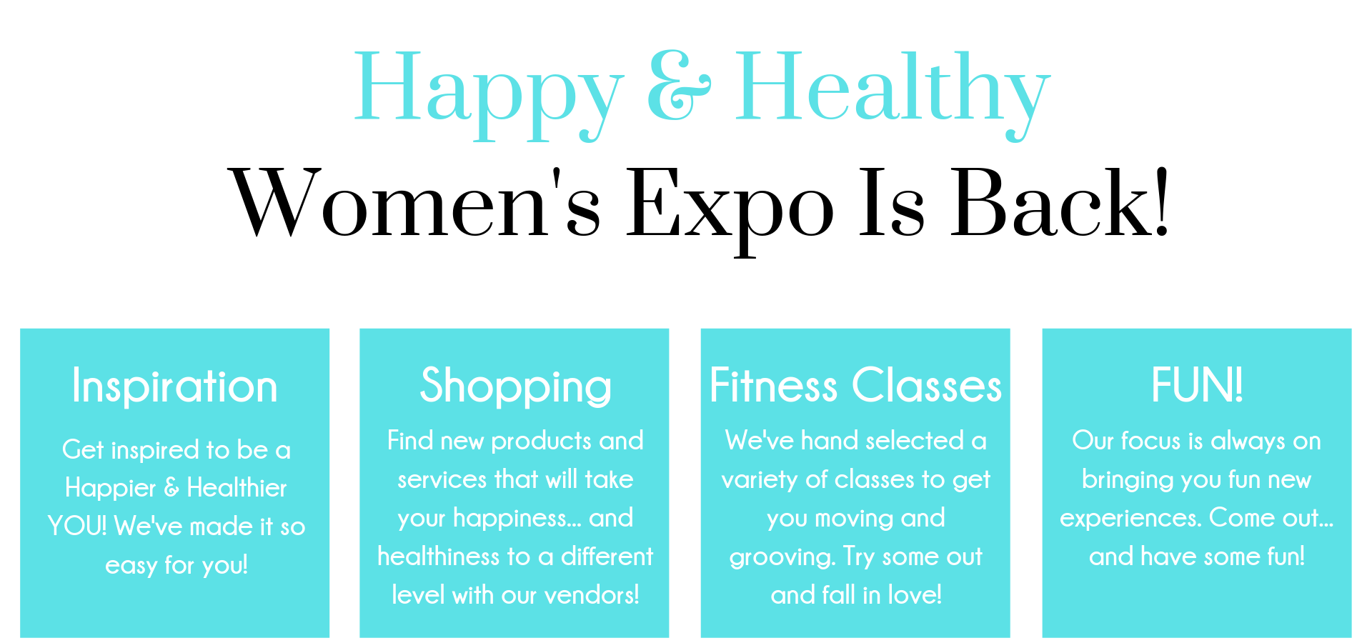 3rd Annual Happy and Healthy Expo!