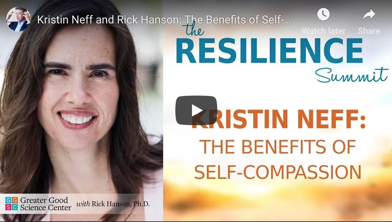 self compassion resilience mindful mindfulness Kristen Neff Rick Hanson Brisbane MSC
