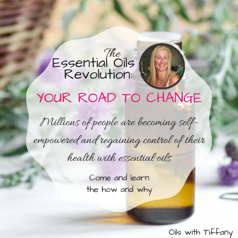 The Essential Oils Revolution - Oils with Tiffany