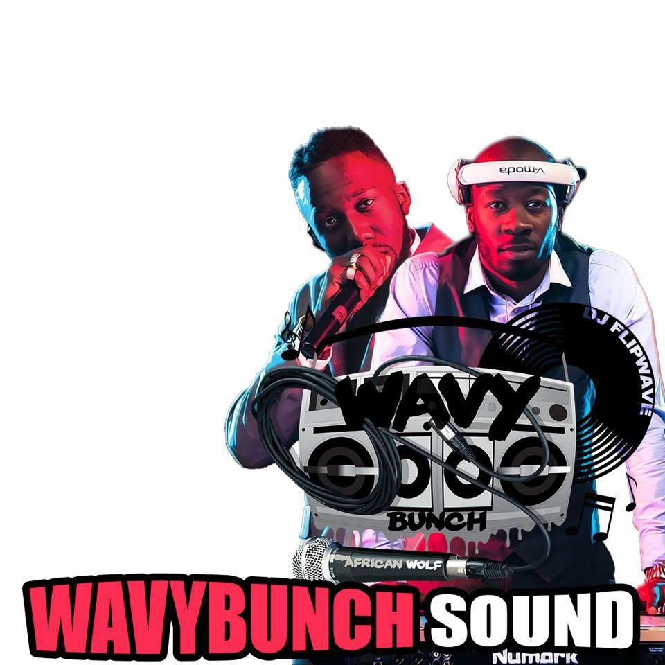WAVY BUNCH SOUND'S DJ FLIPWAVE & AFRICAN WOLF