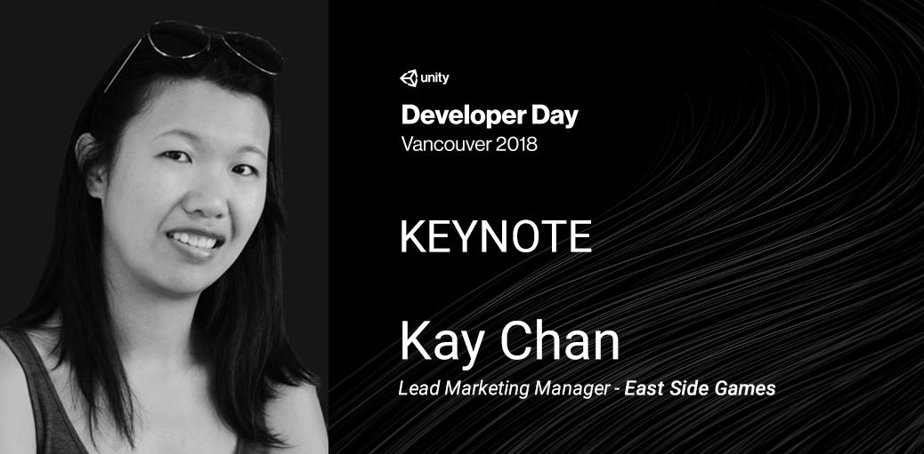 Unity Developer Day Vancouver 2018 Keynote
