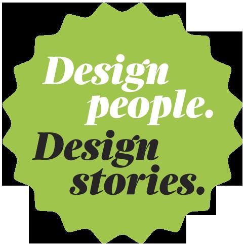 Design People. Design Stories.