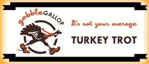 "Gobble Gallop 2012 (Registration is still available ""in..."