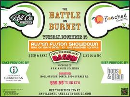 The Battle on Burnet:  Roll On Sushi Diner vs. The Peached...