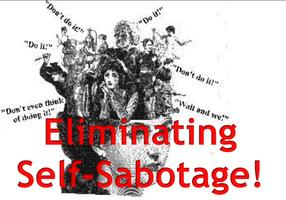 Eliminating Self-Sabotage