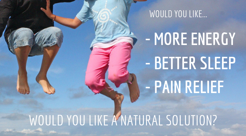Would you like more energy, better sleep? Would you like a natural solution?