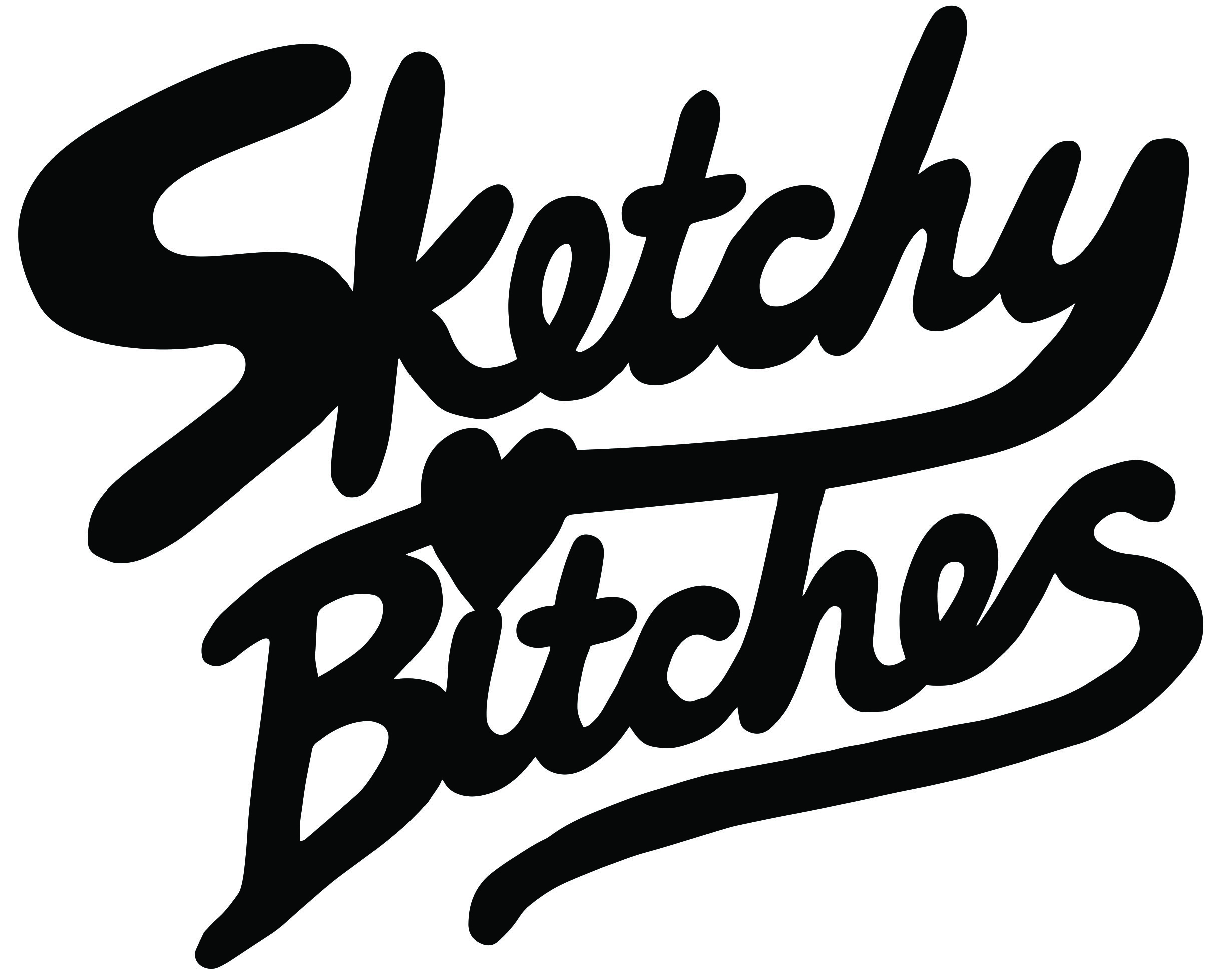 Sketchy Bitches