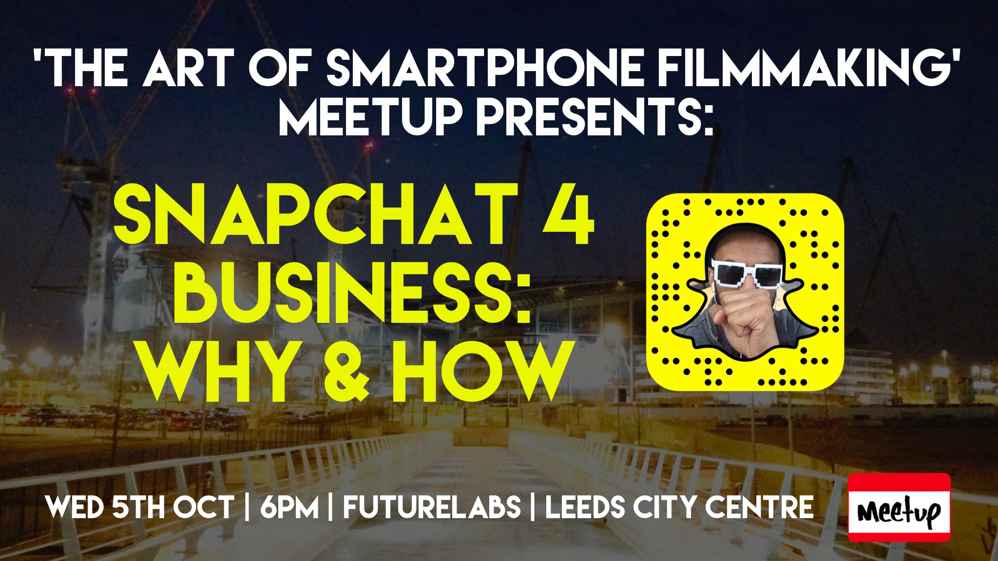 Snapchat 4 Business Meetup
