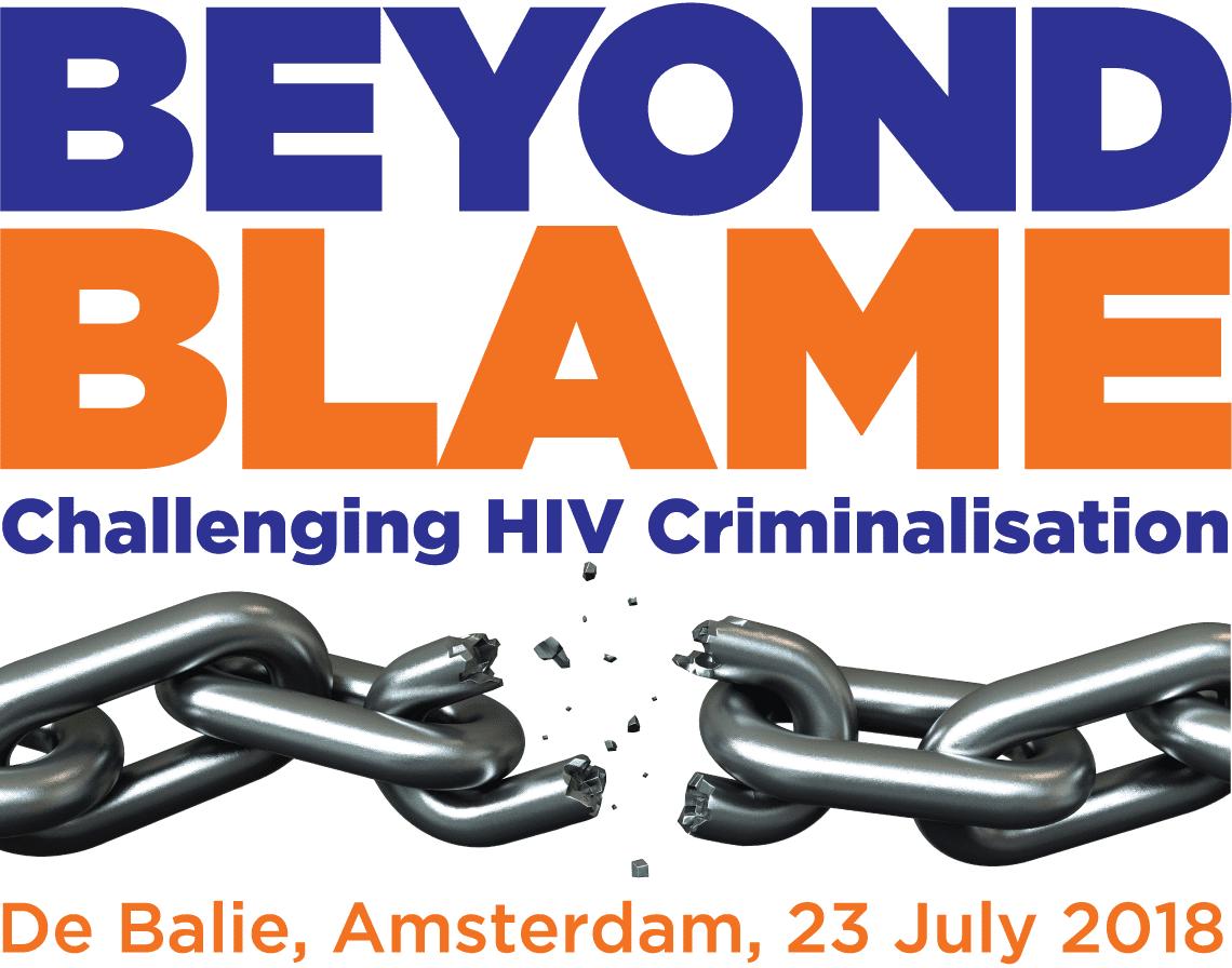 Beyond Blame - challenging HIV criminalisation