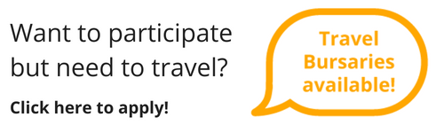 Want to participate but need to travel? Travel Bursaries Available! Click here to apply!