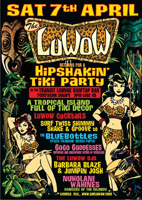 The LuWOW A Hipshakin Tiki Party