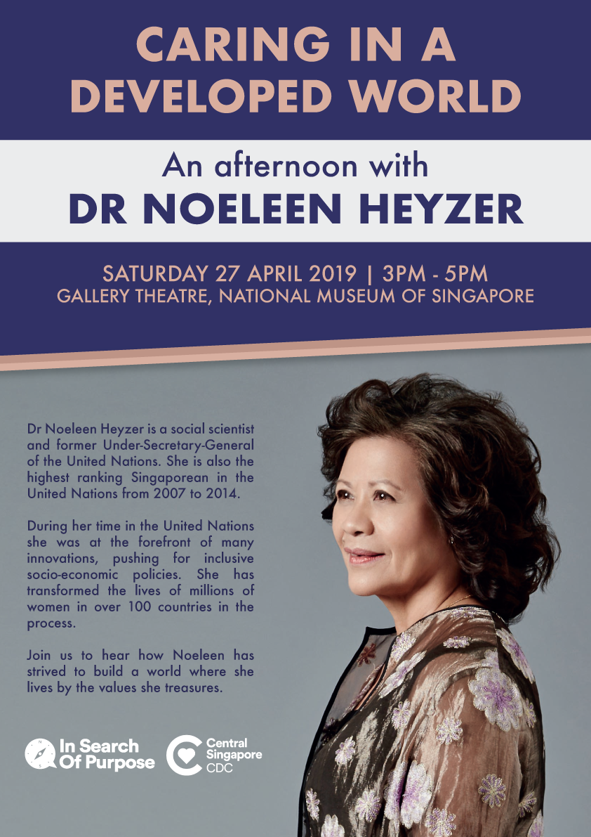 In Search of Purpose #23 - Caring in a Developed World: An Afternoon with Dr Noeleen Heyzer