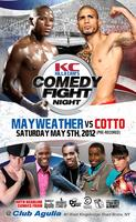 Killa Cam's Comedy & Fight Night! *Mayweather VS Cotto*
