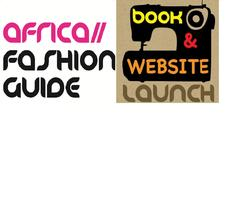 AfricaFashionGuide Book and Website Launch