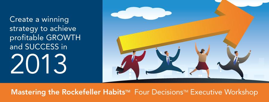 Detroit Mastering the Rockefeller Habits Workshop for 2013