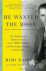 Book Title Cover: He Wanted The Moon...