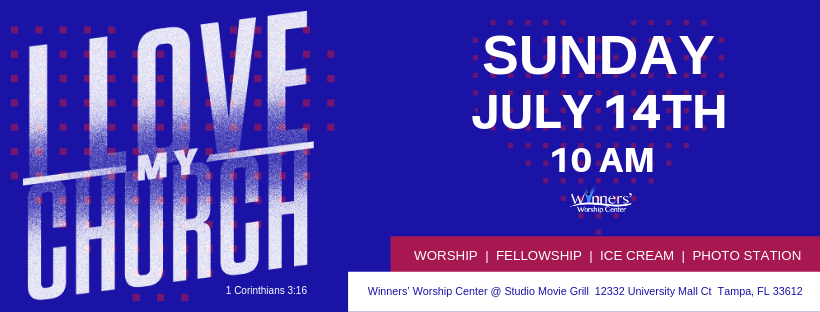 I Love My Church event  image for Winners' Worship Center Tampa FL 2019