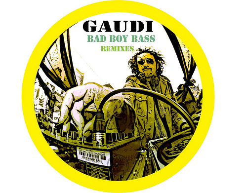 Gaudi - Bad Boy Bass
