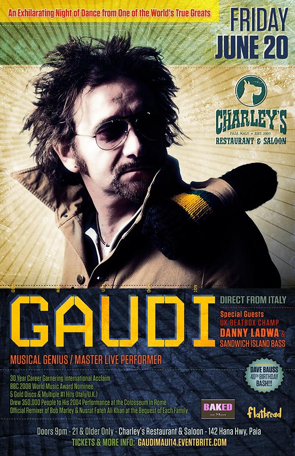 Gaudi - Maui Charley's