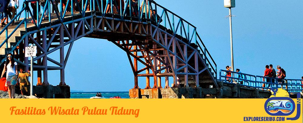 Fasiitas Wisata Pulau Tidung