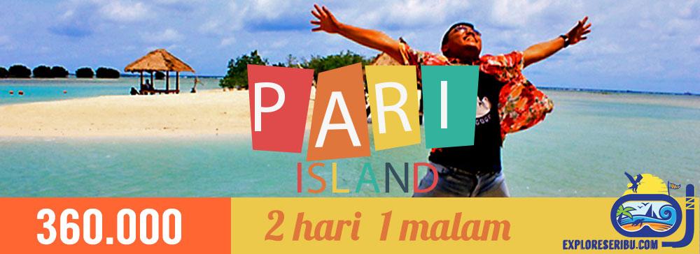 open trip pulau pari di kepulauan seribu selatan