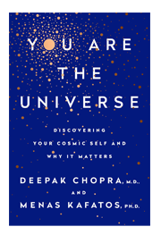You Are the Universe, by Deepak Chopra