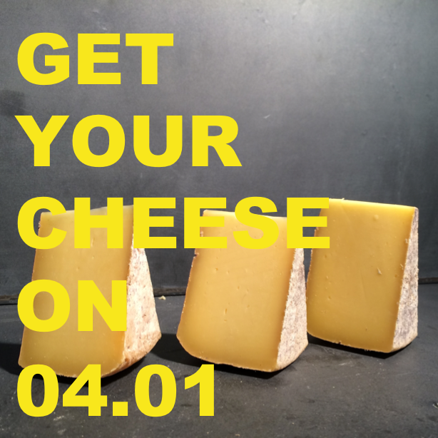 GET YOUR CHEESE ON