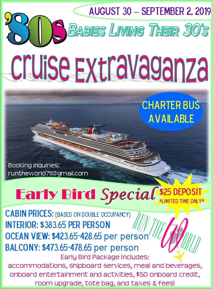 80's Baby Early Bird Cruise