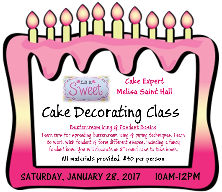 Cake Making Training Classes : Cake Decorating Class Tickets, Sat, Jan 28, 2017 at 10:00 ...