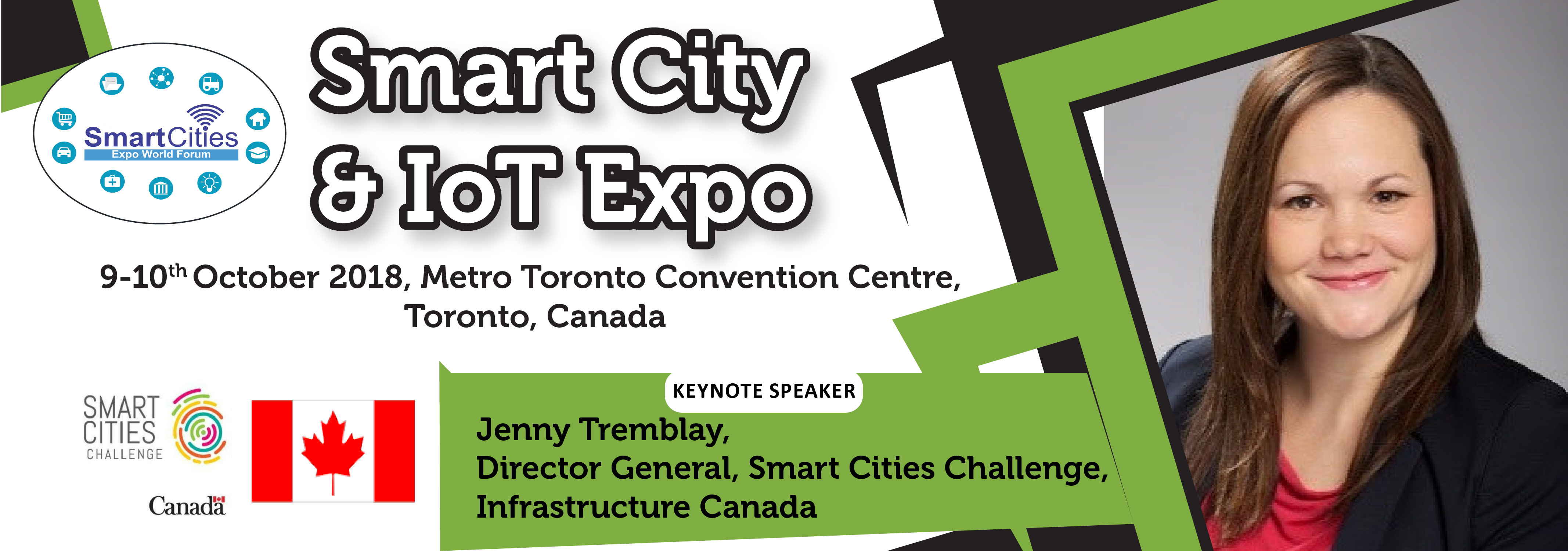 Smart Cities Expo World Forum is pleased to announce the presence of Jenny Tremblay, Director General of Smart Cities Challenge, Infrastructure Canada at Smart City & IoT Expo 9-10 Oct. 2018, Metro Toronto Convention Center, Toronto, Canada.