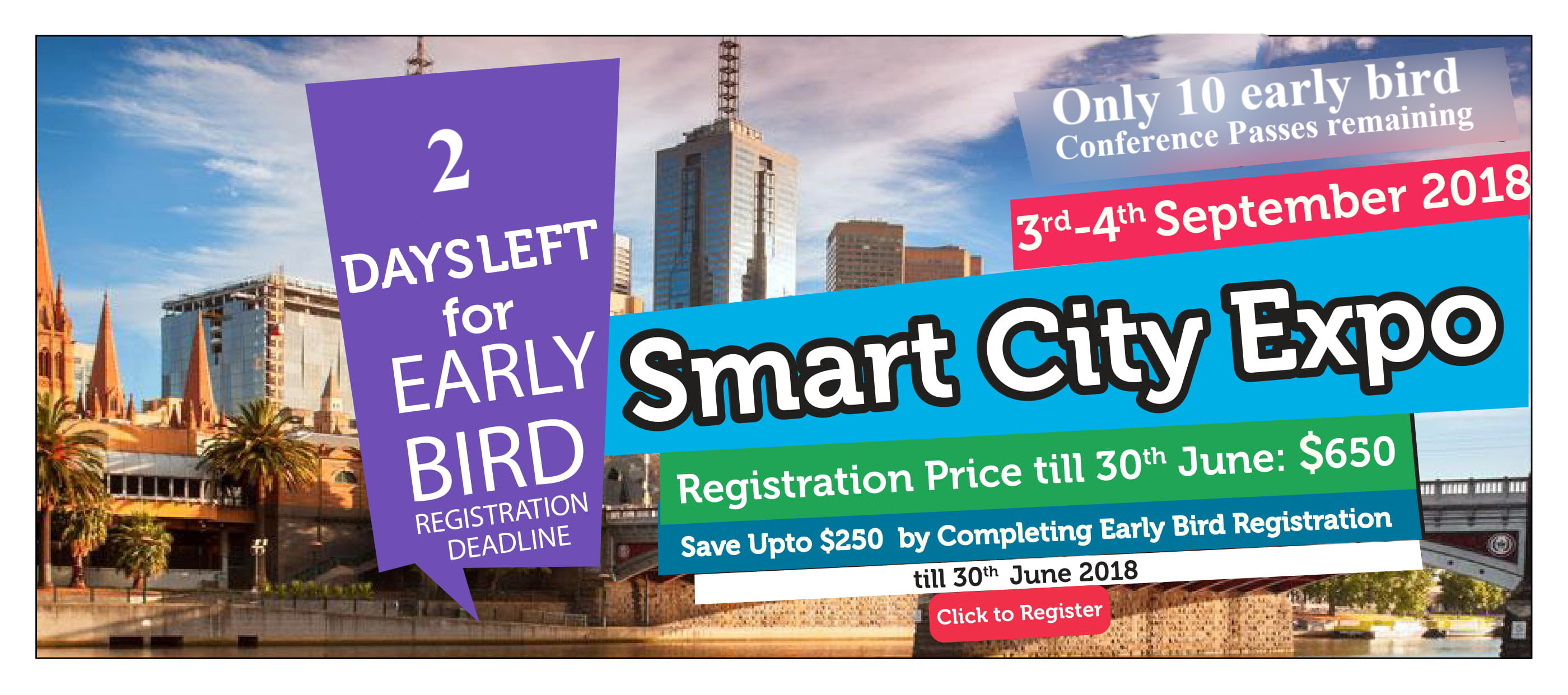 Smart City Expo 2018, Melbourne, Australia  Perfect Deal for those who plan early. Get the best available discount with early bird offer. Secure your EarlyBird tickets For Smart City Expo Melbourne 3-4th Sep. 2018, Melbourne, Australia.  Register Now: https://lnkd.in/f5rSNTZ