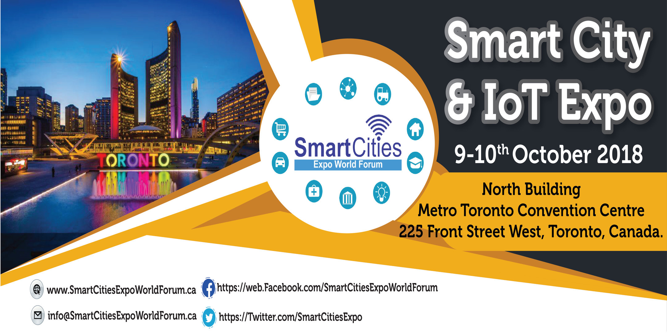 Smart City & IoT Expo 9-10 Oct. 2018, Metro Toronto Convention Center, Toronto, Canada.