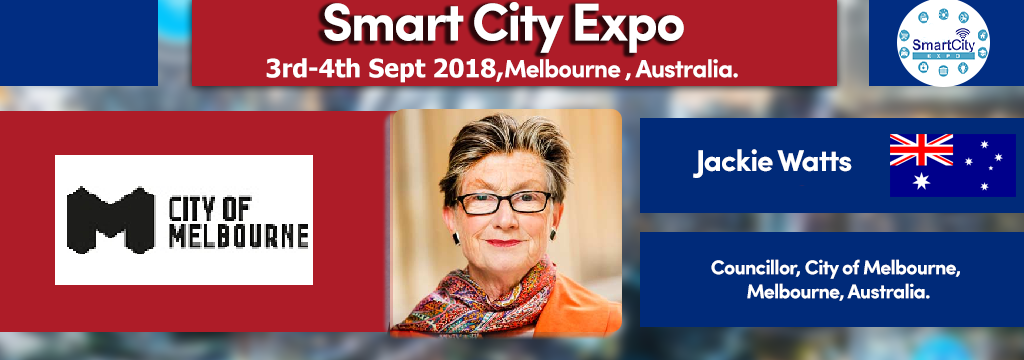Discover Smart Australia Cities with Jackie Watts at Smart City Expo 3-4th Sep. 2018, Melbourne, Australia.