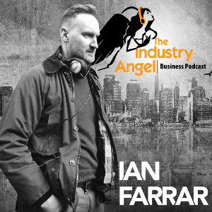 The Industry Angel Business Podcast