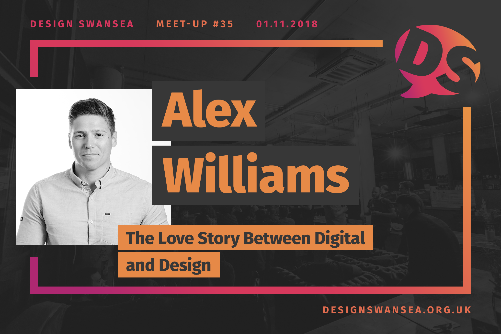 Alex Williams will be talking about the love story between digital and design.