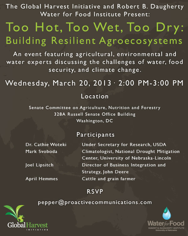 Briefing – Too Hot, Too Wet, Too Dry: Building Resilient Agroecosystems – March 20, 2013