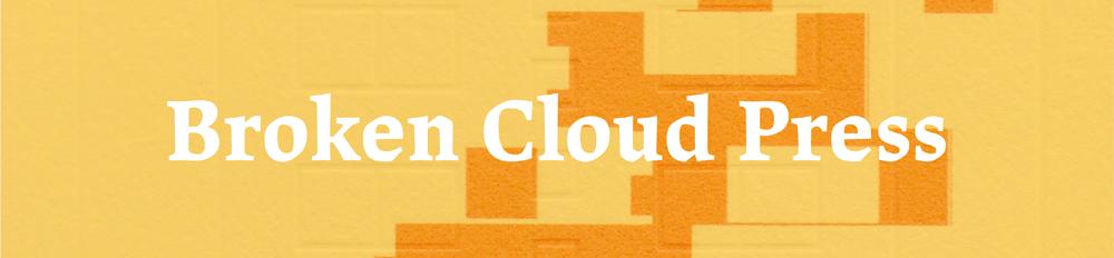 Broken Cloud Press